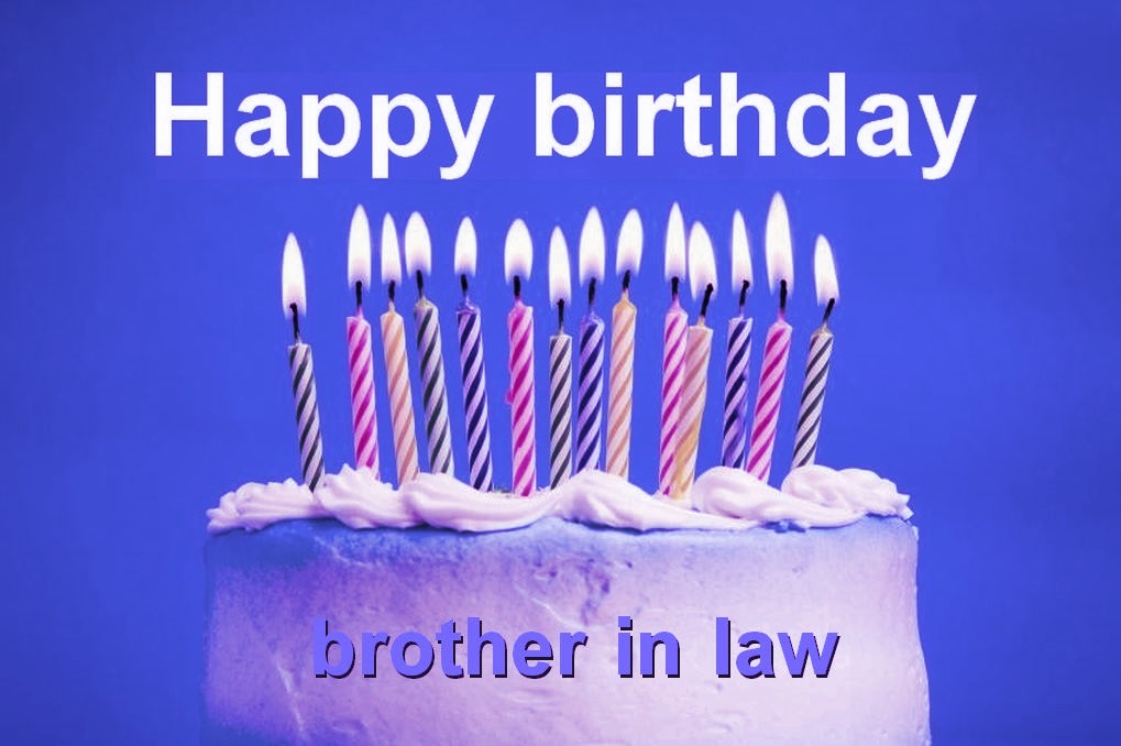 Brother In Law Birthday Verses Card Verses Greetings And Wishes